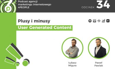 PODCAST: Plusy i minusy User Generated Content