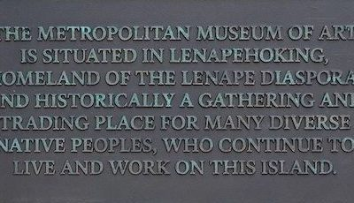 Met Installs Plaque Honoring Lenape People, on Whose Land It Sits